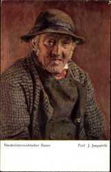 Künstler Ak Jungwirth, J., Niederösterreichischer Bauer, Portrait