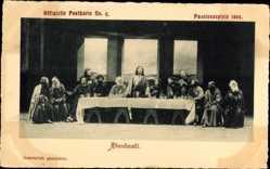 Ak Oberammergauer Passionsspiele 1900, Das letzte Abendmahl, Jesus, Aposteln
