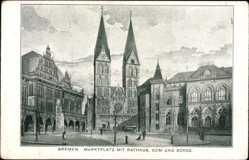 Postcard Hansestadt Bremen, Blick auf den Marktplatz, Rathaus, Dom, Börse