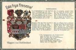 Präge Wappen Ak Ostfriesland, Eeala frya Fresena, Ostfriesenlied