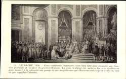 Künstler Ak Le Sacre 1804, Krönungszeremonie, Napoleon Bonaparte