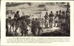 Künstler Ak Le Camp de Boulogne 1805, Angleterre coalisant avec Autriche