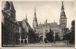 Katschhof, Rathaus, Verwaltungsgebäude